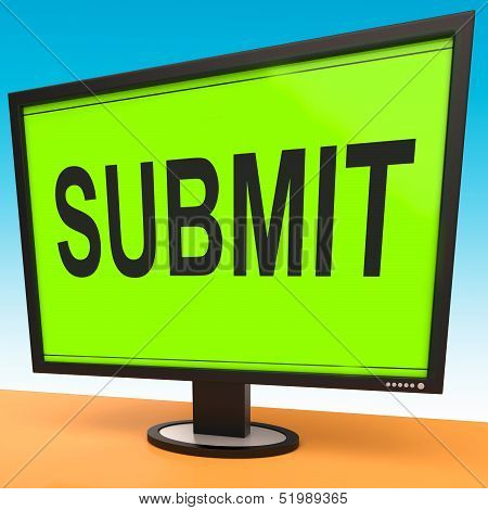 Submit Monitor Shows Submitting Submission Or Application