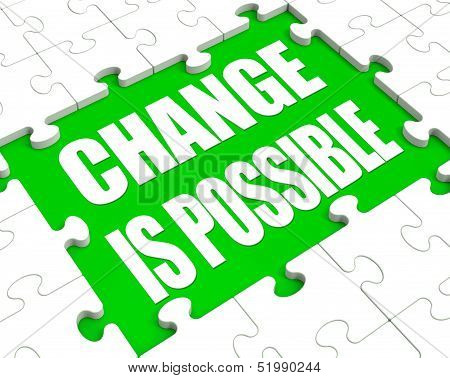 Change Is Possible Puzzle Shows Possibility Of Changing
