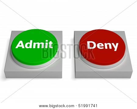 Admit Deny Buttons Shows Access