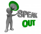 Speak Out Character Shows Be Heard Or Message