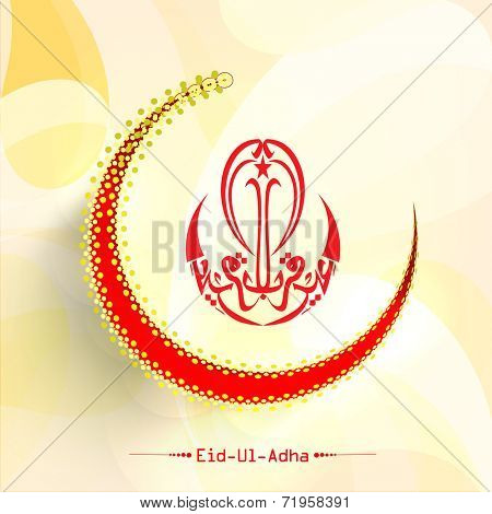 Arabic islamic calligraphy of text Eid-Ul-Adha and red moon on grungy background for Muslim community festival celebrations.
