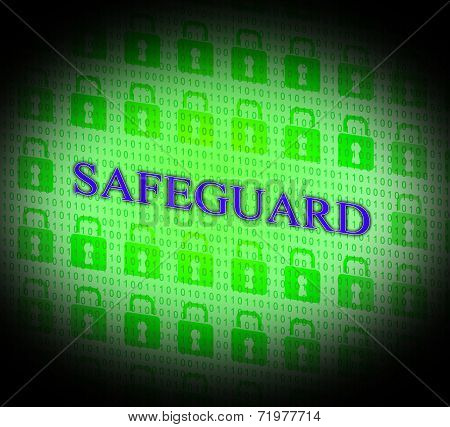 Safety Safeguard Indicates Privacy Secured And Secret