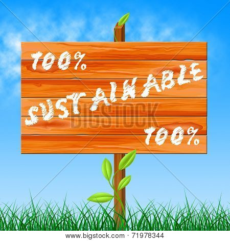 One Hundred Percent Shows Ecological Sustainable And Ecology