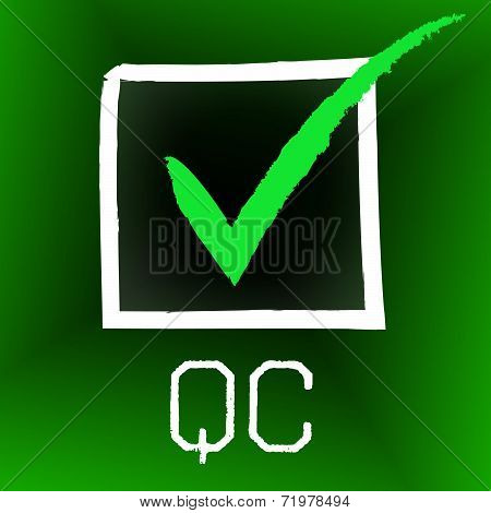 Qc Tick Shows Quality Control And Approve