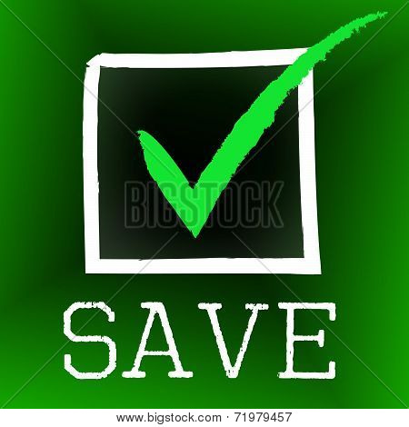 Tick Save Indicates Increase Passed And Check