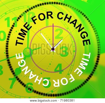 Time For Change Shows Revise Changing And Difference