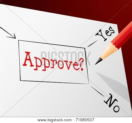 Approve Approval Represents Option Endorsed And Assured