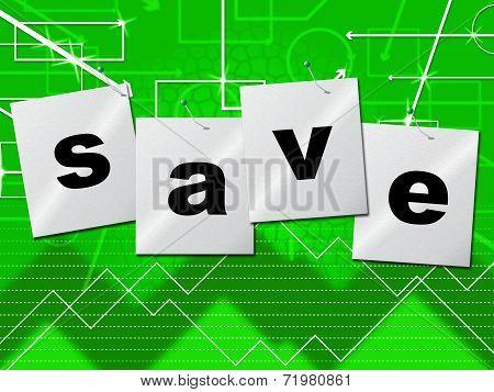 Savings Save Indicates Monetary Money And Capital