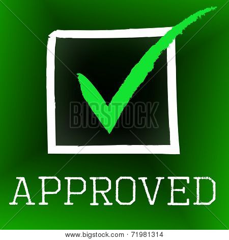 Approved Tick Represents Correct Assurance And Approval