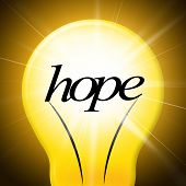 stock photo of hope  - Lightbulb Hope Showing Wishful Wish And Hopeful - JPG
