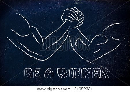 Trial Of Strength, Arm Wrestling Design: Be A Winner
