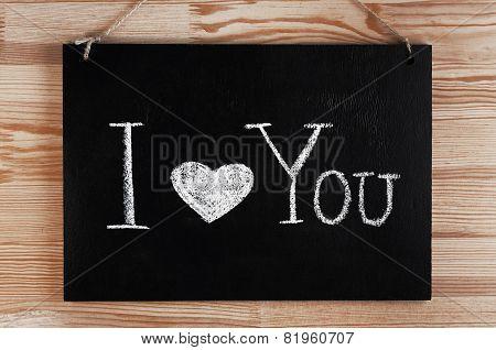 I love you written on chalkboard