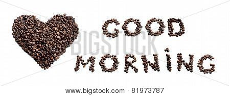 Good morning! Heart made of coffee beans