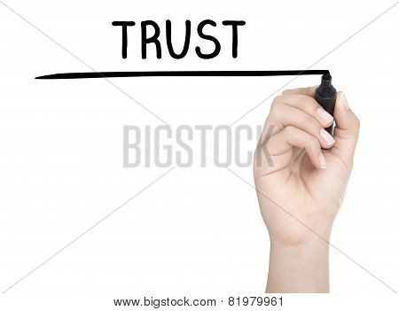Hand With Pen Writing Trust On Whiteboard