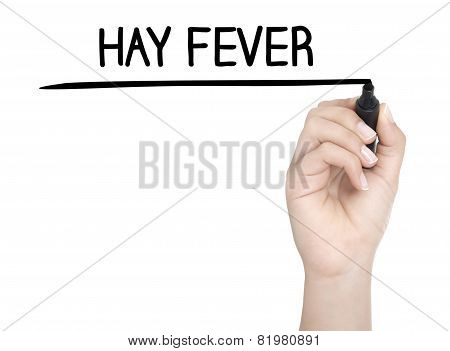 Hand With Pen Writing Hay Fever On Whiteboard