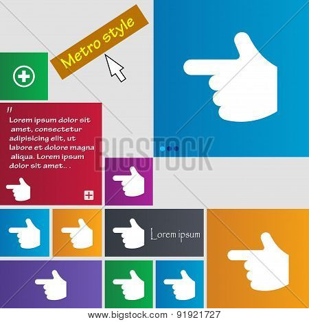 Pointing Hand Icon Sign. Metro Style Buttons. Modern Interface Website Buttons With Cursor Pointer.