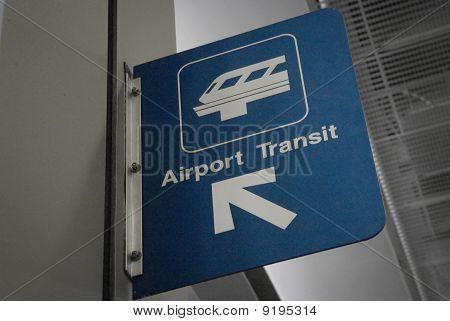 Close Up Of An Airport Transit Sign