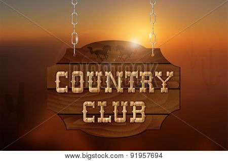 Wooden Inscription Country Club On Wooden Sign