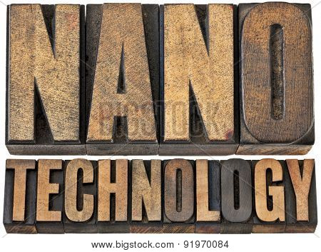 nanotechnology  (manipulating matter on an atomic and molecular scale) -- isolated word abstract in vintage letterpress wood type
