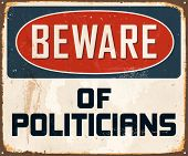 image of politician  - Beware of Politicians  - JPG