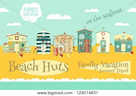 Beach Huts on Seafront. Summer Poster. Advertisement for Family Summer Vacation in Beach Houses. Vector Illustration.