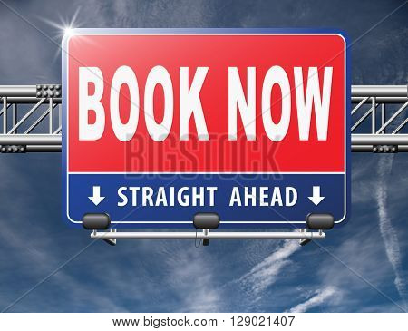 book now online ticket booking for flight holliday or vacation road sign billboard