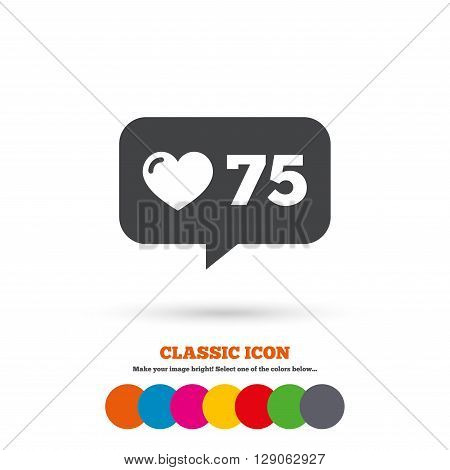 Like counter icon. Notification speech bubble symbol. Classic flat icon. Colored circles.