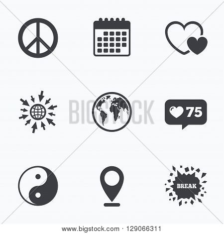 Calendar, like counter and go to web icons. World globe icon. Ying yang sign. Hearts love sign. Peace hope. Harmony and balance symbol. Location pointer.