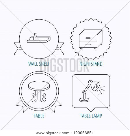 Vintage table, lamp and nightstand icons. Wall shelf linear sign. Award medal, star label and speech bubble designs. Vector