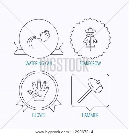 Hammer, scarecrow and watering can icons. Gloves linear sign. Award medal, star label and speech bubble designs. Vector