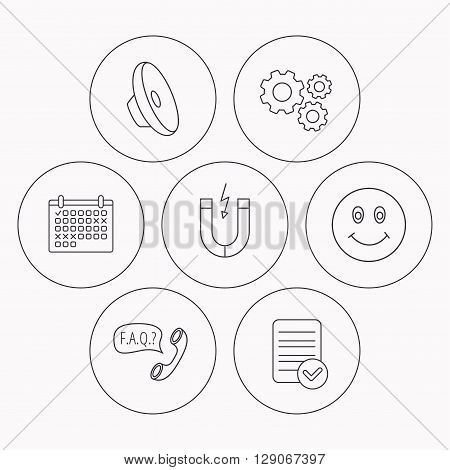 Magnet, smiling face and faq speech bubble icons. Sound linear sign. Check file, calendar and cogwheel icons. Vector