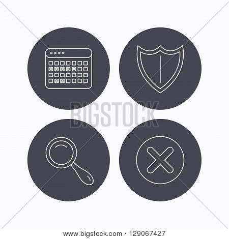 Calendar, magnifying glass and delete icons. Shield linear sign. Flat icons in circle buttons on white background. Vector