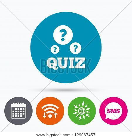 Wifi, Sms and calendar icons. Quiz with question marks sign icon. Questions and answers game symbol. Go to web globe.