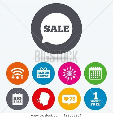 Wifi, like counter and calendar icons. Sale speech bubble icon. Black friday gift box symbol. Big sale shopping bag. First month free sign. Human talk, go to web.