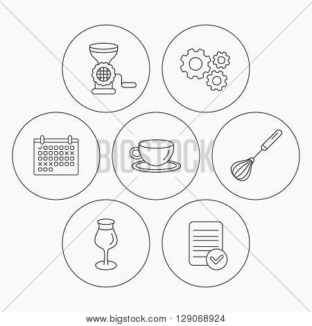 Coffee cup, whisk and wineglass icons. Meat grinder linear sign. Check file, calendar and cogwheel icons. Vector