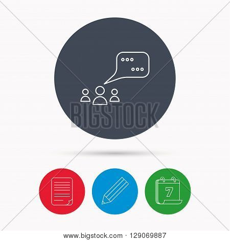 Meeting icon. Chat speech bubbles sign. Speak balloon symbol. Calendar, pencil or edit and document file signs. Vector