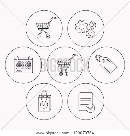 Shopping cart, discounts bag and price tag icons. Sale coupon linear sign. Check file, calendar and cogwheel icons. Vector