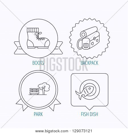 Park, backpack and hiking boots icons. Fish dish linear sign. Award medal, star label and speech bubble designs. Vector