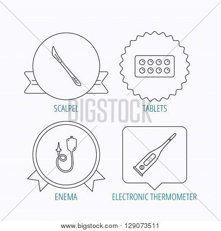Electronic thermometer, tablets and scalpel icons. Enema linear sign. Award medal, star label and speech bubble designs. Vector