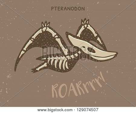 Cartoon card with a pteranodon skeleton and text Roar. Fossil of a pteranodon dinosaur skeleton. Cute dinosaur on brown background