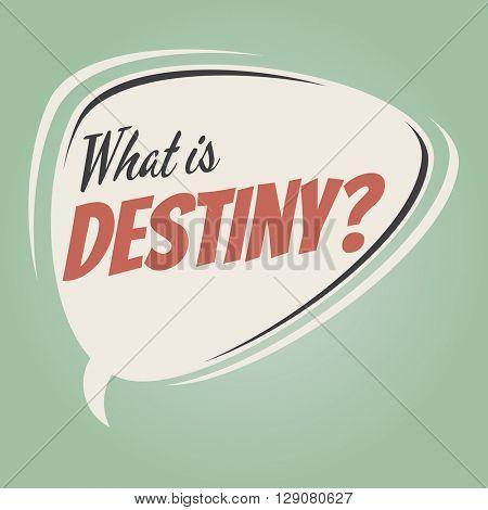what is destiny retro speech bubble