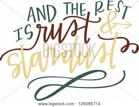 And the rest is rust and stardust