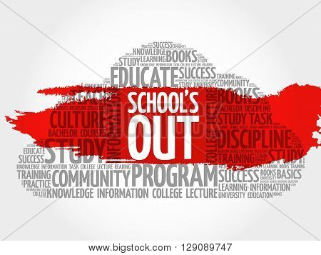 School's Out word cloud education concept, presentation background