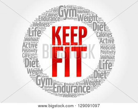 KEEP FIT word cloud health concept, presentation background