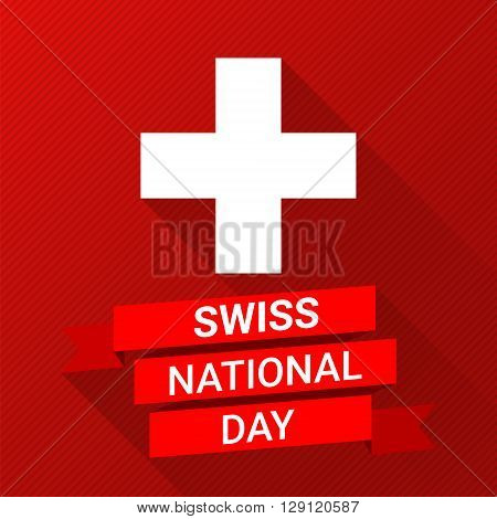 Swiss international day background. Flat modern vector illustration with a flag and ribbon for Switzerland Independence Day.