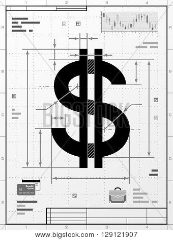 Dollar symbol as technical drawing. Stylized drafting of money sign with title block. Qualitative vector illustration about banking, financial industry, economy, business, accounting, etc