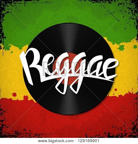 Reggae lettering. Vector reggae poster with vinyl disc and typography label on rastafarian grunge background