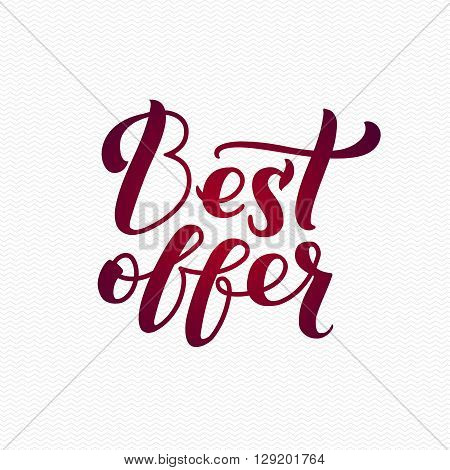 Best Offer Logo. Best Offer Calligraphic Print on T-shirt. Red Calligraphy Lettering on White Zigzag Background.