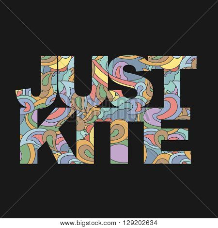 Surfer typography, just kite surf t-shirt graphics, s