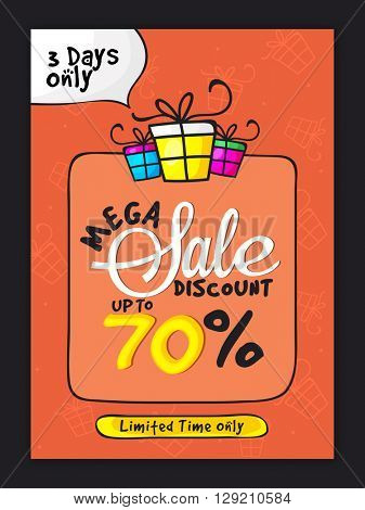 Mega Sale Poster, Sale Banner, Sale Flyer, Discount upto 70% for 3 days only, Limited Time Offer, Vector illustration.